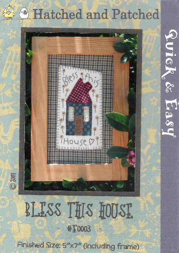 Bless This House Stitchery by Patched and Hatched - Click Image to Close